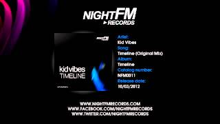 KID VIBES - TIMELINE (ORIGINAL MIX)