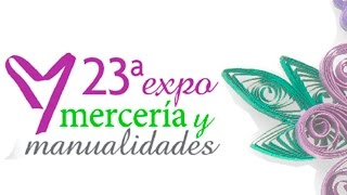 23a Expo Mercería y Manualidades 2014 (compritas y experiencia) ✄ Dulce Scrap