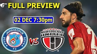 NEUFC vs JAMSHEDPUR FC full preview | NEUFC vs JFC best playing 11 | make logo etc studio