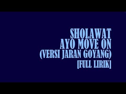 [FULL LIRIK] AYO MOVE ON | VERSI JARAN GOYANG | GUS AZMI | SYUBBANUL MUSLIMIN | TERBARU