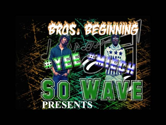 SO WAVE (we workin)