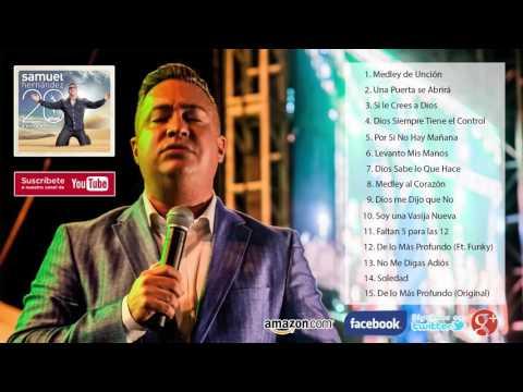 Samuel Hernández - 20 Años Éxitos (Album Completo)