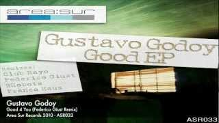 Gustavo Godoy - Good 4 You (Federico Giust Remix)