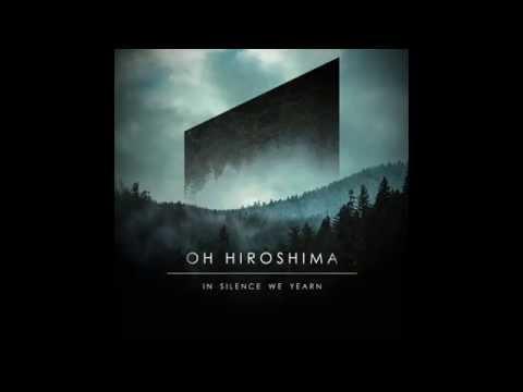 Oh Hiroshima - Mirage