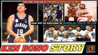 KEN BONO STORY: UAAP MVP NA PINAGPASA PASAHAN SA PBA | NAGPAHIRAP KAY JUNEMAR FAJARDO NOON