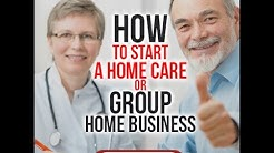 Start a Personal Care Home in Georgia - Start a Home Care Company.