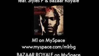 M-1 (Dead Prez) - Comrade's Call ft. Styles & Bazaar Royale