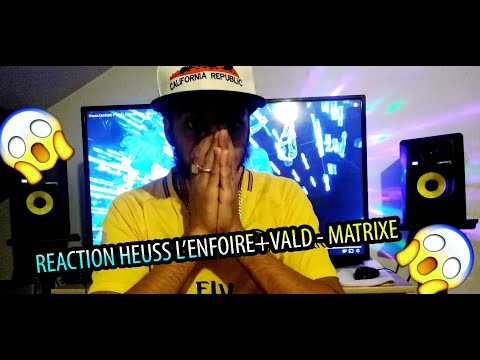 REACTION Heuss L'enfoiré + Vald – Matrixé (Clip Officiel)