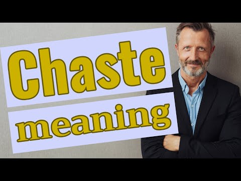 Chaste | Definition of chaste - YouTube