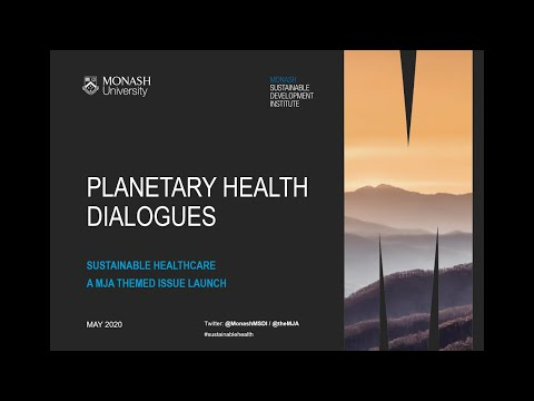 Planetary Health Dialogues: Sustainable Healthcare