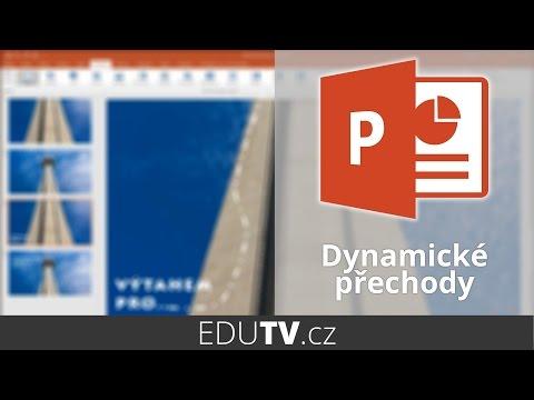Dynamické přechody v prezentacích | EduTV
