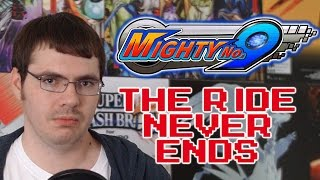 The Rant is GO: Mighty No. 9 (THE RIDE NEVER ENDS!) [Development Timeline]