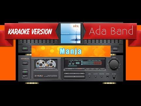 Ada Band - Manja (Musik Karaoke)