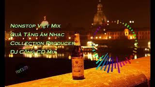 Nonstop Việt Mix Quà Tặng Âm Nhạc ... - DJ Công CD Mix [Audio Spectrum]