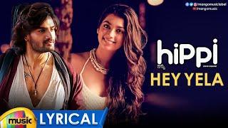 Hippi Movie Songs, Hey Yela Full Song Lyrical on Mango Music. #Hipp...
