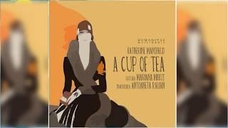 Чашка чая, Кэтрин Мэнсфилд радиоспектакль слушать онлайн