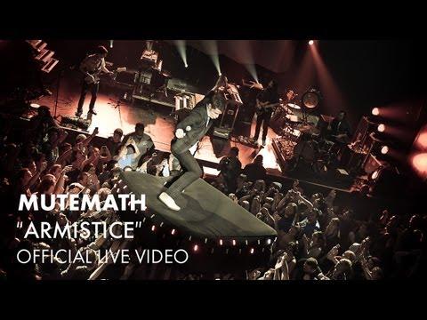 Mutemath - Armistice [Live]