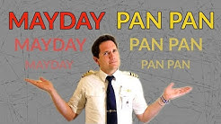 """""""MAYDAY vs PAN PAN"""" Why do pilots use these CALLS? Explained by CAPTAIN JOE"""