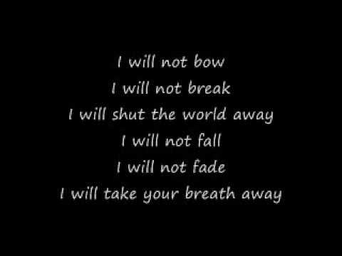 Breaking Benjamin  I Will Not Bow Lyrics