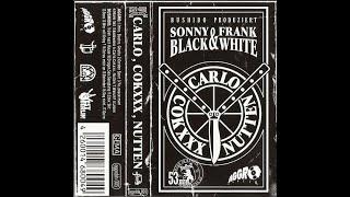 Sonny Black & Frank White - Carlo Cokxxx Nutten  Tape Version  -2002-  #BerlinRap