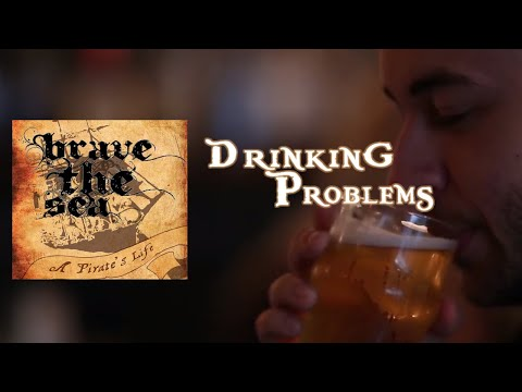 BRAVE THE SEA - Drinking Problems (Official Music Video)