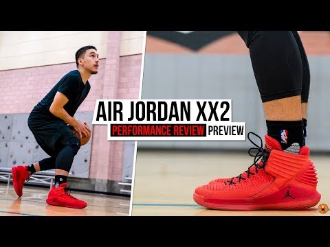 more photos 70225 c1dc5 Air Jordan XXX2 (32) Performance Review PREVIEW! - YouTube