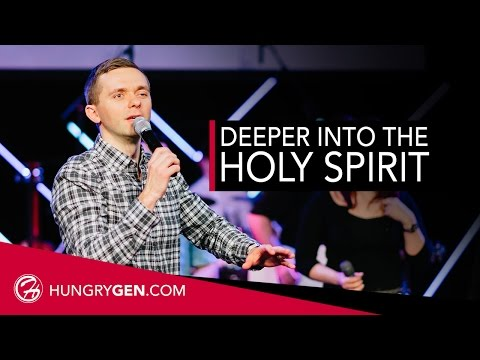 Going Deeper in the Holy Spirit | Pastor Vlad