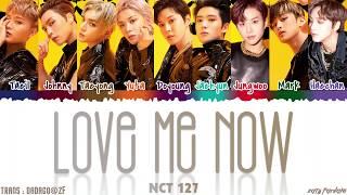 NCT 127 (엔시티 127) - 'LOVE ME NOW' (메아리) Lyrics [Color Coded_Han_Rom_Eng]
