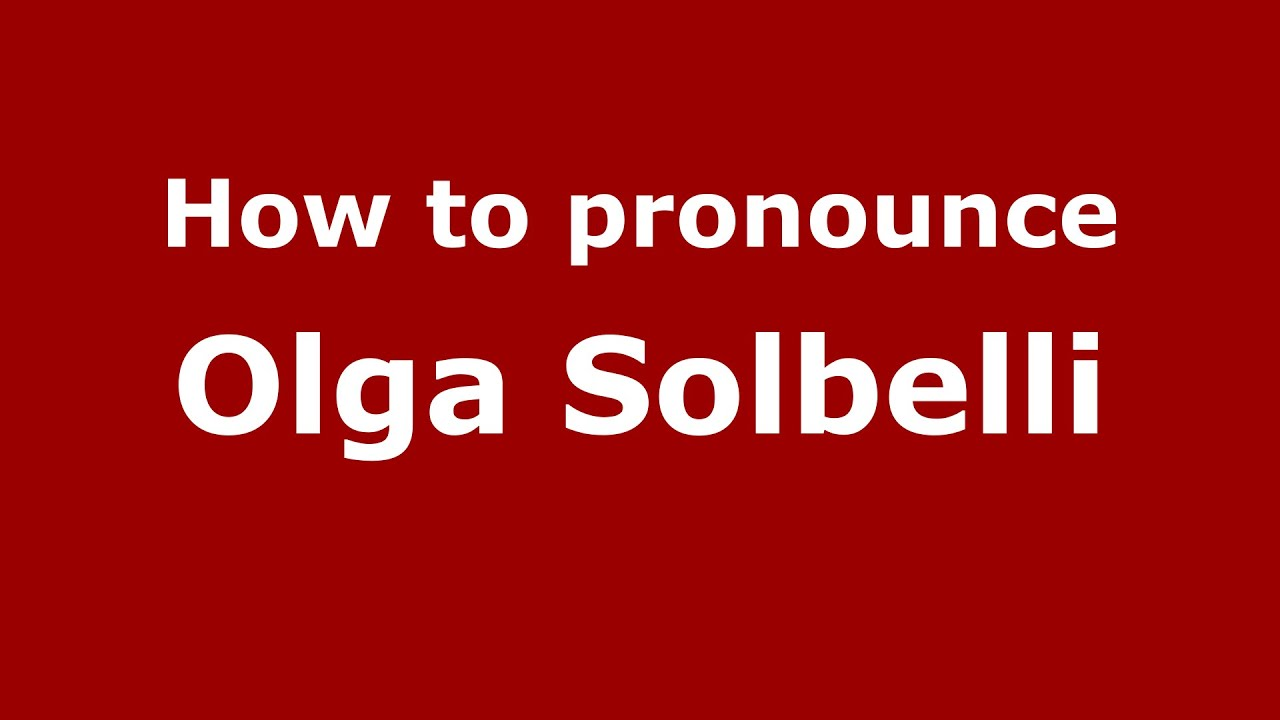 Watch Olga Solbelli video
