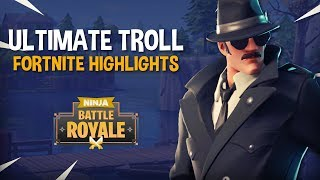 The Ultimate Troll! - Fortnite Battle Royale Highlights - Ninja