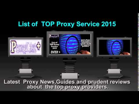 ProxyListPlus - List of TOP Proxy Service 2015 - Latest Proxy News,Guides and reviews