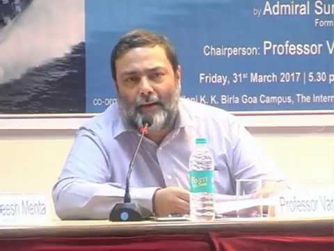 "Goa Maritime Dialogues: Distinguished Lectures on ""Maritime Security and Naval Diplomacy"""