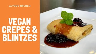How to Make the Best Vegan Crepes & Blintzes