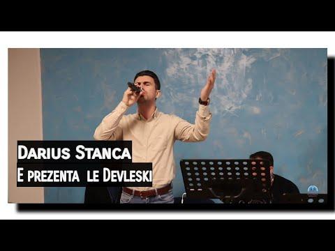 DARIUS STANCA - E prezenta le Devleski
