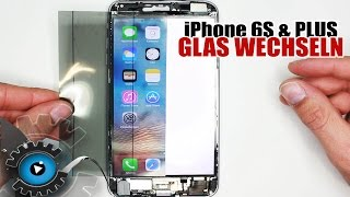iPhone 6S & Plus Glas Wechseln Tauschen unter 20€ Reparieren [Deutsch/German] Glass repair