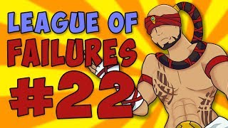 League of Failures #22