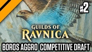 MTGA - Boros Aggro Competitive Draft - Guilds of Ravnica (sponsored) P2