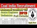 Coal India Limited Mahanadi Coalfield Recruitment 2019 various post Full Details to apply