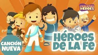 HEROES DE LA FE 🛡 | PEQUEÑOS HEROES - Canciones Infantiles Cristianas