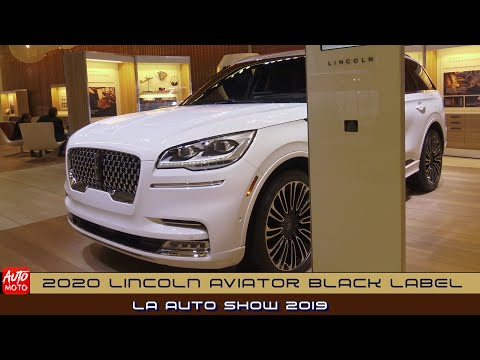 2020 Lincoln Aviator Black Label - Exterior And Interior - LA Auto Show 2019