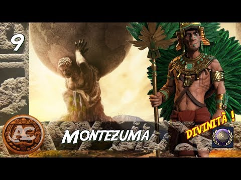 Civilization 6 - Montezuma Divinità #9 (Gameplay ITA)