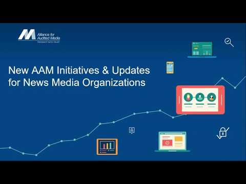 New AAM Initiatives and Updates for News Media Companies [webinar]