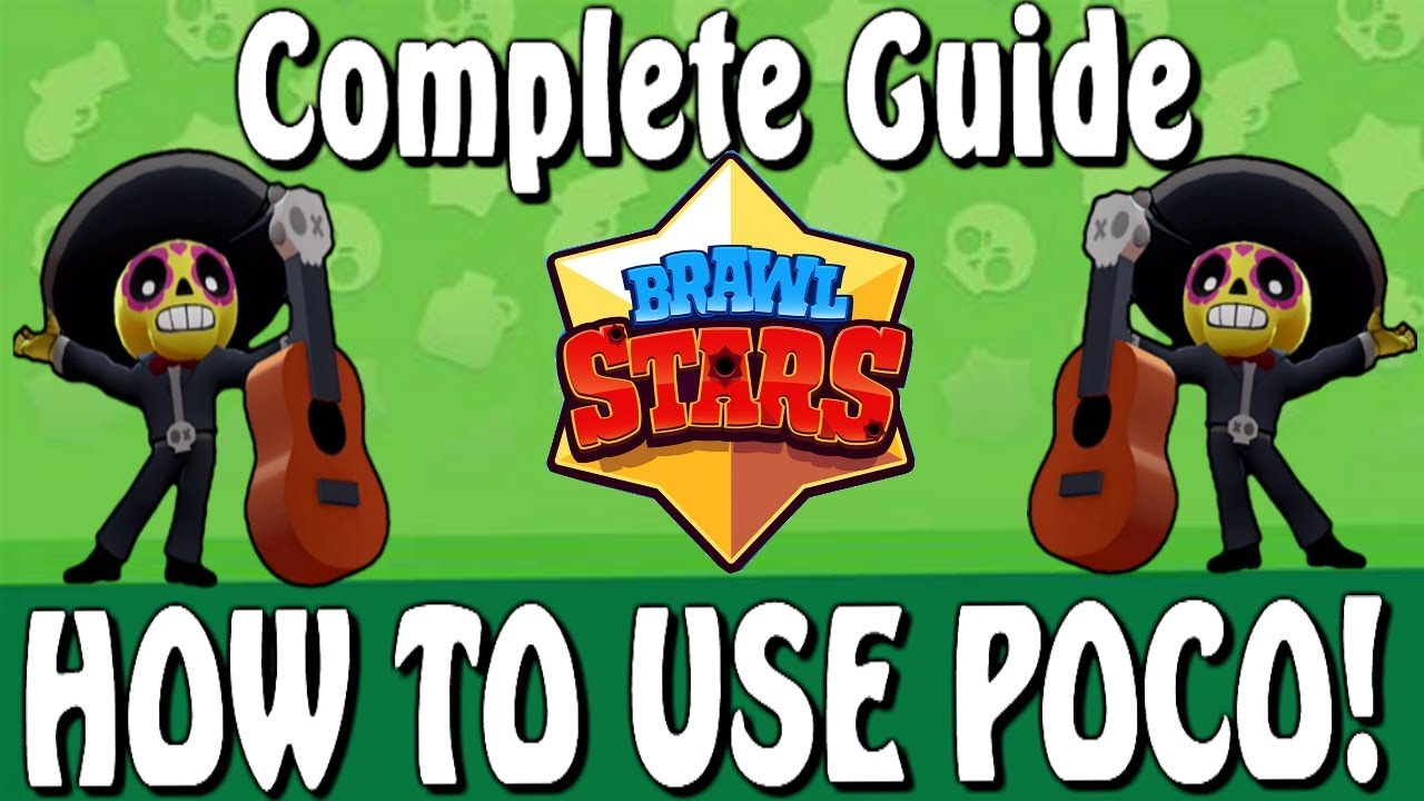 Brawl Stars l Best Guide and Strategy for Poco! (The Music Master)