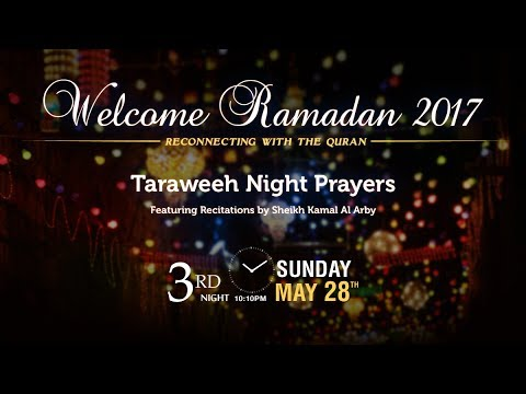 Ramadan 2017 - Taraweeh 3rd night - Sun May 28 2017