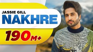 nakhre-full-song-jassie-gill-latest-punjabi-song-2017-speed-records