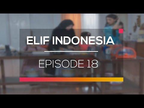 Elif Indonesia - Episode 18