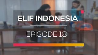 Elif Indonesia - Episode 18
