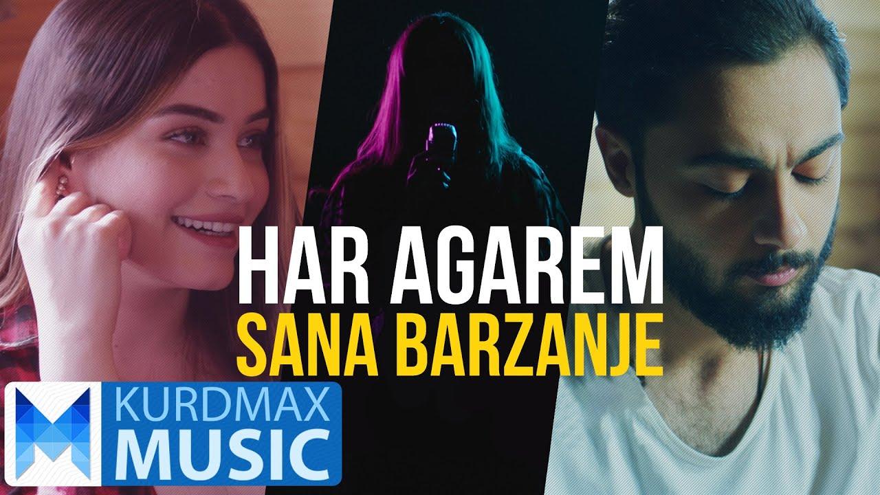 Sana Barzanje - Har Agarem