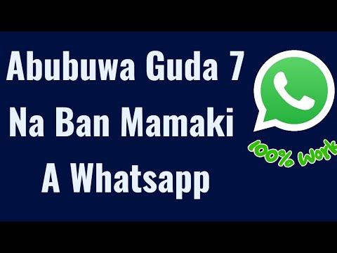 WhatsApp: Kokunsan Abubuwa Guda7 Masu Ban Mamaki Gameda Manhajar WhatsApp Kuwa??? Ku Shiga nan Domin Saninsu!