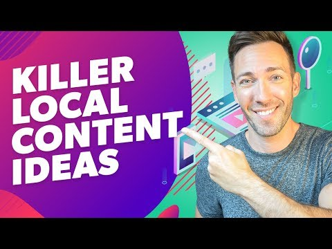 7 Awesome Content Marketing Ideas To Boost Your Local SEO